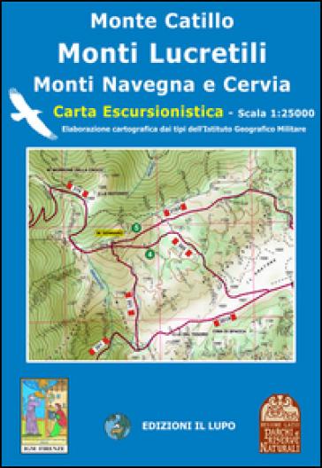 Monte Catillo, Lucretili, Cervia, Navegna. Carta escursionistica 25:000 - Duilio Roggero  