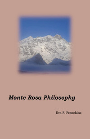 Monte Rosa philosophy - Eva Francesca Franchino |