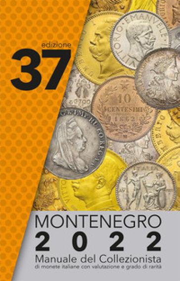 Montenegro 2020. Manuale del collezionista di monete italiane - Eupremio Montenegro | Thecosgala.com