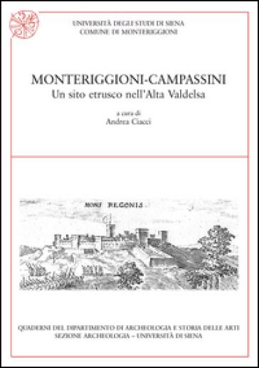 Monteriggioni-Campassini. Un sito etrusco nell'alta Valdelsa - A. Ciacci pdf epub
