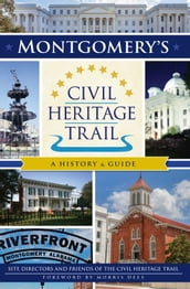Montgomery s Civil Heritage Trail