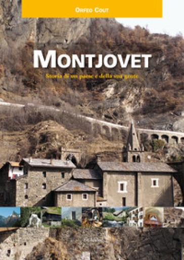 Montjovet. Storia di un paese e della sua gente - Orfeo Cout   Jonathanterrington.com