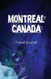 Montreal Canada Travel Journal