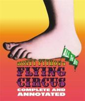 Monty Python s Flying Circus: Complete And Annotated...All The Bits