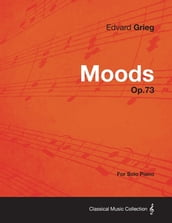 Moods Op.73 - For Solo Piano