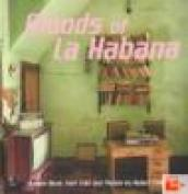 Moods of La Habana. Original music from Cuba and photos. Ediz. illustrata. Con 4 CD Audio