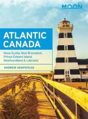 Moon Atlantic Canada 8th Edition