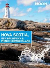 Moon Nova Scotia, New Brunswick & Prince Edward Island, Fifth Edition