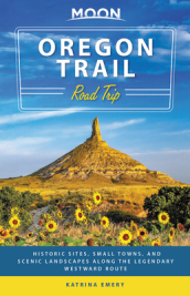 Moon Oregon Trail Road Trip (First Edition)