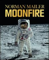 Moonfire. The epic journey of Apollo 11. Ediz. limitata