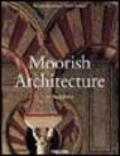 Moorish Architecture. Ediz. inglese