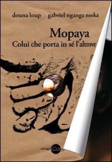 Mopaya - Douna Loup |
