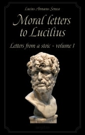 Moral letters to Lucilius Volume 1