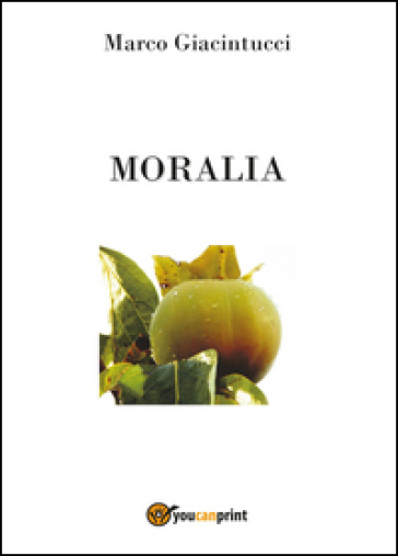 Moralia - Marco Giacintucci | Kritjur.org
