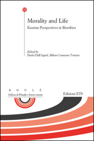 Morality and life. Kantian perspectives in bioethics