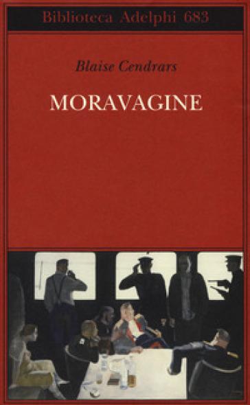 Moravagine - Blaise Cendrars |