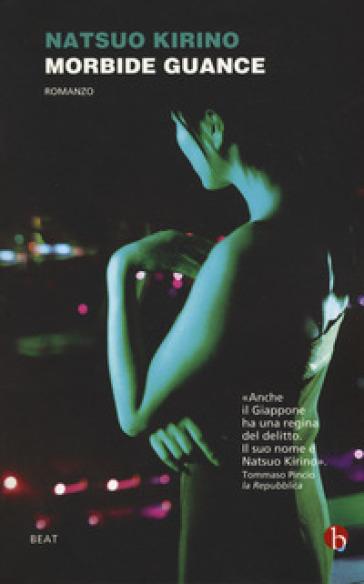 Morbide guance - Natsuo Kirino  