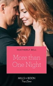 More Than One Night (Mills & Boon True Love) (Wildfire Ridge, Book 1)