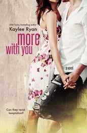 More With You
