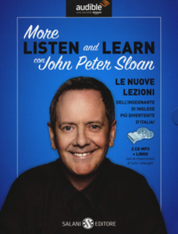 More listen and learn. Audiolibro. 2 CD Audio formato MP3. Con Libro in brossura - John Peter Sloan |
