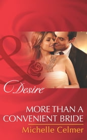 More than a Convenient Bride (Mills & Boon Desire) (Texas Cattleman