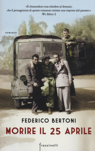 Morire il 25 aprile - Federico Bertoni | Kritjur.org