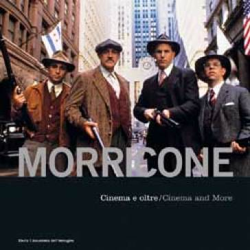 Morricone. Cinema e oltre-Cinema and more. Con CD Audio