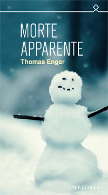 Morte apparente - Thomas Enger  
