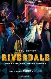 Morte di una cheerleader. Riverdale