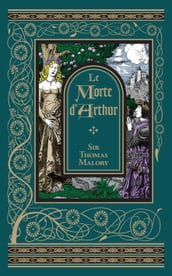 Le Morte d Arthur (Barnes & Noble Collectible Editions)