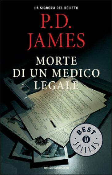 Morte di un medico legale p d james libro - Successione morte di un genitore ...