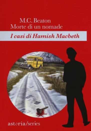 Morte di un nomade. I casi di Hamish Macbeth