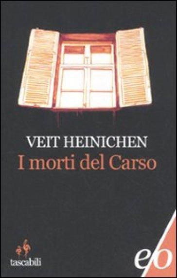 Morti del Carso (I) - Veit Heinichen | Jonathanterrington.com