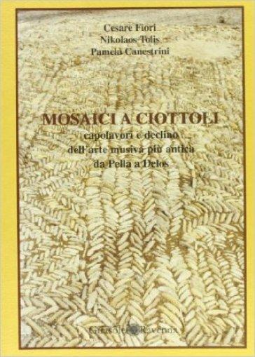 Mosaici a ciottoli - Cesare Fiori |
