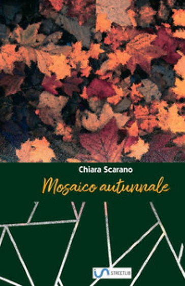 Mosaico autunnale - Chiara Scarano  