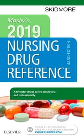 Mosby s 2019 Nursing Drug Reference E-Book