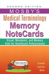Mosby s Medical Terminology Memory NoteCards - E-Book