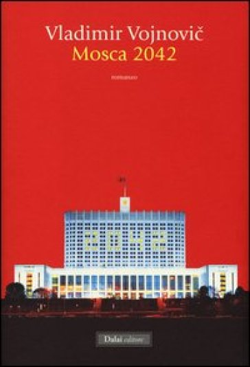 Mosca 2042 - Vladimir Vojnovic   Kritjur.org