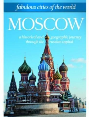 Moscow: fabulous cities of the