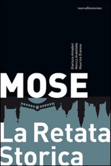 Mose. La retata storica - Monica Andolfatto | Thecosgala.com