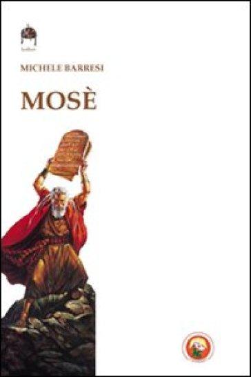 Mosè - Michele Barresi |