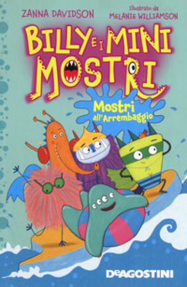 Mostri all'arrembaggio. Billy e i Mini Mostri. Ediz. a colori - Zanna Davidson pdf epub
