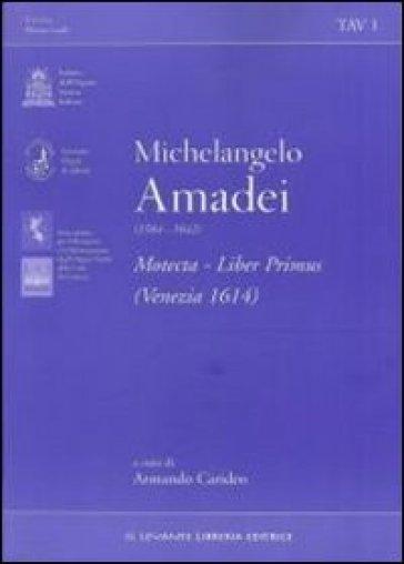Motecta. Liber primus (Venezia 1614) - Michelangelo Amadei | Rochesterscifianimecon.com