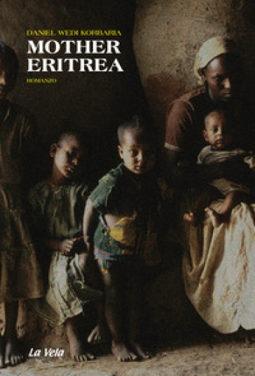 Mother Eritrea - Daniel Wedi Korbaria |