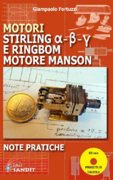 Motori Stirling e Ringbom. Motore Manson - Giampaolo Fortuzzi |