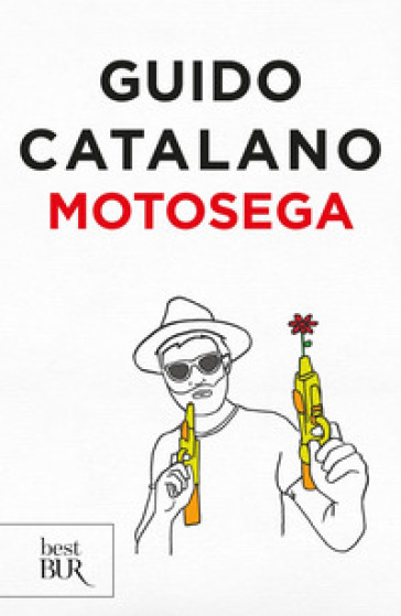 Motosega - Guido Catalano |