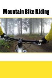 Mountain Bike Riding (Journal / Notebook)