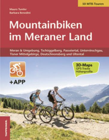 Mountainbiken im Meraner land. Con app - Mauro Tumler | Rochesterscifianimecon.com