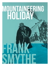 Mountaineering Holiday