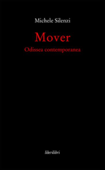 Mover. Odissea contemporanea - Michele Silenzi | Kritjur.org